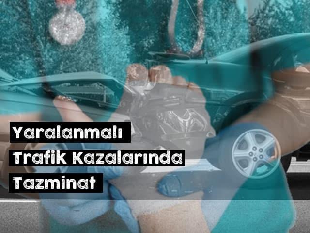yaralanmali-trafik-kazasinda-tazminat
